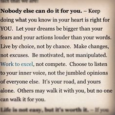 I think I really needed to see/hear this. Now Quotes, Great Quotes, Quotes To Live By, Motivational Quotes, Life Quotes, Inspirational Quotes, Amazing Quotes, Mantra, Beautiful Words