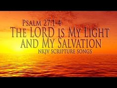 ▶ Psalm 27:1-4 Song The LORD is my Light & My Salvation (Christian Praise Worship Lyrics) - Esther Mui - YouTube