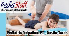 Placement of the Week: Pediatric Outpatient PT – Austin, TX