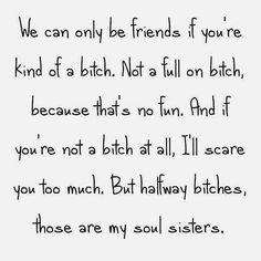 Quotes friendship funny bff sisters odd compliments Ideas for 2019 Soul Sister Quotes, Sister Quotes Funny, Bff Quotes, Best Friend Quotes, Friendship Quotes, Funny Quotes, Funny Sister, Funny Memes, Funny Friendship