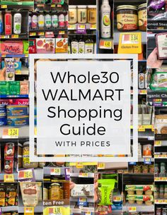 Wondering what groceries to buy at Walmart when youre doing a Shop to stock your fridge, freezer, and pantry right! This Walmart Grocery Guide is the ultimate round up of compliant and approved products, complete with the price of each item! Whole 30 Snacks, Whole Foods, Whole 30 Diet, Paleo Whole 30, Whole 30 Recipes, Whole 30 Drinks, Walmart Shopping List, Paleo Shopping List, Shopping List Grocery