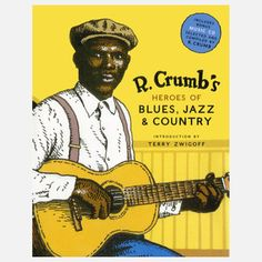R. Crumb's Heroes of Blues… now featured on Fab.