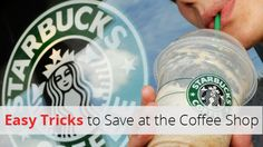 7 Brilliant Ways to Tweak Your Drink and Save at Starbucks