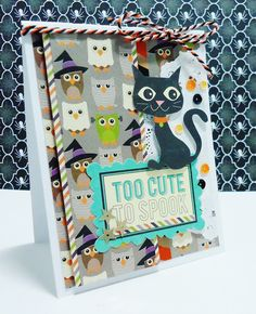 Too Cute To Spook Card - Scrapbook.com - Adorable Halloween card featuring Jillibean Soup's Witch's Brew and Owloween Stew collections.