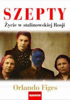 Szepty Życie w stalinowskiej Rosji