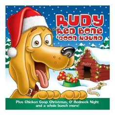 Amazon.com: Rudy the Red-Bone Coon Hound: Rudy the Red Bone Coon Hound: Music