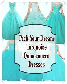 Turquoise Quinceanera dress - The largest part of the quinceanera for a girl turning fifteen would be the dress! The ideal quinceanera dress makes the birthday girl feel like princess. Turquoise Quinceanera Dresses, Turquoise Dress, Your Perfect, True Colors, Looking For Women, Dress For You, Beautiful Day, Dress Patterns, Dress Making