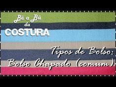 Costurar Bolso Chapado Comum - Bê a Bá da Costura - YouTube