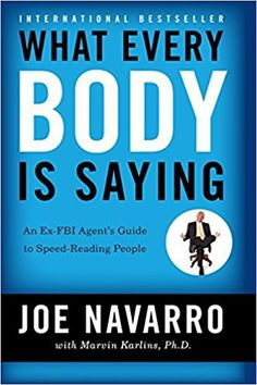 What Every Body is Saying Joe Navarro book to help with mentalism