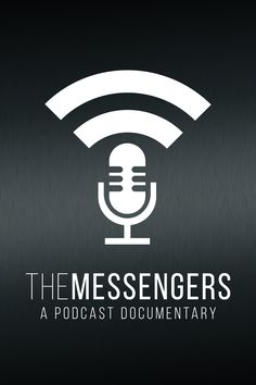 The Messengers: A Podcast Documentary Screening in Miami. May 5th at 7:30pm. Free event!