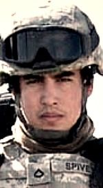 Army SPC Curtis R. Spivey, 25, of Chula Vista, California. Died April 2, 2007, serving during Operation Iraqi Freedom. Assigned to 1st Squadron, 10th Cavalry Regiment, 2nd Brigade Combat Team, 4th Infantry Division, Fort Hood, Texas. Died in San Diego, California, of injuries sustained when an improvised explosive device detonated near his vehicle during combat operations September 16, 2006, in Baghdad, Iraq.