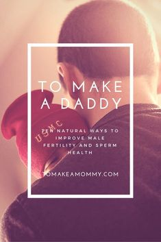Get Pregnant With Low Sperm Count To Make a Daddy_ Ten Ways to Naturally Improve Male Fertility and Sperm health Pregnant With Low Sperm Count To Make a Daddy_ Ten Ways to Naturally Improve Male Fertility and Sperm health Female Fertility, Fertility Diet, Fertility Doctor, Boost Fertility, Natural Fertility, Natural Healing, Male Infertility, Trying To Conceive, Pregnancy Tips