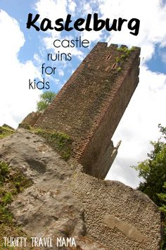 Thrifty Travel Mama | Kastelburg - Castle Ruins in Germany for Kids