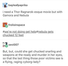 A Concept: Thor: Ragnarok but with Gamora and Nebula