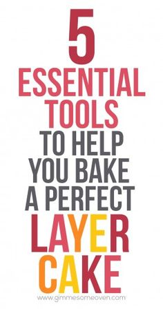 5 Essential Tools To Make A Layer Cake | Gimme Some Oven