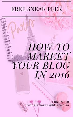 How to Market Your Blog in 2016 - A great guide for bloggers.