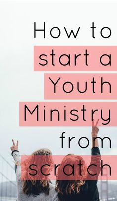 Starting a new youth ministry from scratch at your church? Here's what you need to know. Tansquared Youth Ministry