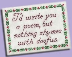 Funny Cross Stitch Pattern Rhymes With Doofus by KittyCrackernuts