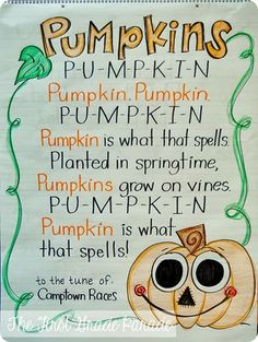 """Great song for a pumpkin exploration unit: sung to the tune of """"Camptown Races"""""""