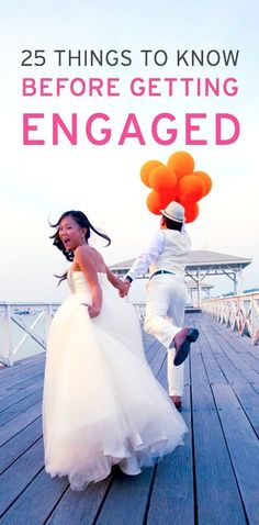 25 Things You Should Know Before Getting Engaged