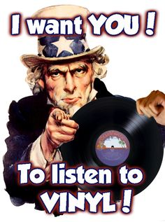 I want you to listen to vinyl