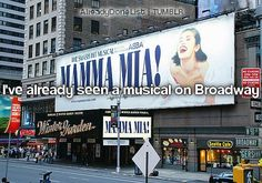 seen a musical on Broadway.  I LOVE musicals :)