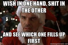 Bad Santa- best movie ever