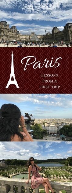 Simple and easy tips for your first time in Paris.