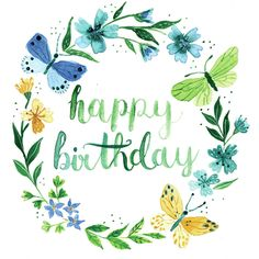 Birthday Quotes : fw-happy-birthday-wreath-gina-maldonado-jpg - The Love Quotes Happy Birthday Art, Happy Birthday Messages, Happy Birthday Images, Birthday Pictures, Birthday Fun, Birthday Greetings Quotes, Birthday Wishes For Myself, Birthday Blessings, Bday Cards
