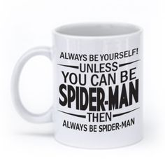 Unless You Can Be Spider-Man Mug – GeekeryMade