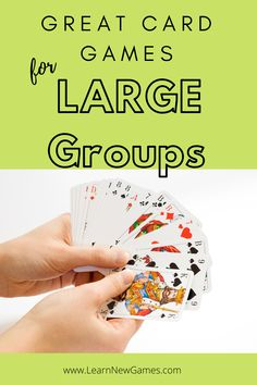 Games For Big Groups, Group Card Games, Large Group Games, Fun Group Games, Party Card Games, Family Card Games, Card Games For Kids, Playing Card Games, Gaming