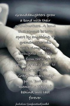 For my Grandma whom I miss dearly and my two granddaughters I have now. I love you more than words can say!