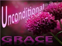 Unconditional Grace - Christian Wallpapers