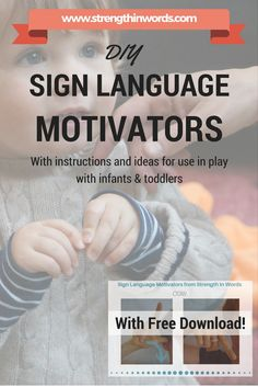 """Promote your young child's use of gestures and learn about early language development - download our """"DIY Sign Language Motivators"""" from Strength In Words, with instructions and ideas for use in play with infants & toddlers! http://www.strengthinwords.com/diyblog/2016/9/20/diy-sign-language-motivators"""