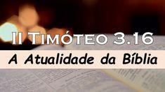 II Timóteo 3.16 - A Atualidade da Bíblia Tech Companies, Company Logo, Logos, Saints, Messages, Scriptures, Logo, A Logo