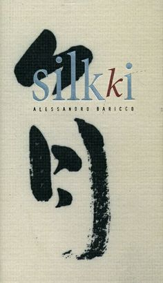 Silkki / Alessandro Baricco