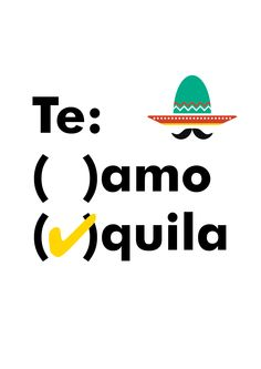 "NEW* Typographic Print ""Te Amo / Tequila"" for sale at www.etsy.com/shop/ThimbleTypeCo for just SGD$10 (-;"