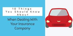 10 Tips To Deal With Your #insurance  Company When Filing A Claim