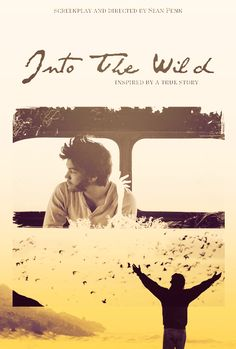 Into The Wild, Movie Poster Good Movies To Watch, Top Movies, Great Movies, Best Movie Posters, Film Posters, Cinema Movies, Film Movie, Wild Book, Film Poster Design