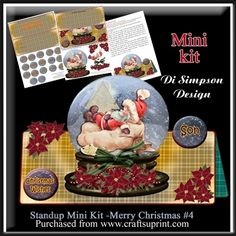 Standup Mini Kit -Merry Christmas  4 by Di Simpson A great Stand and over the edge Christmas card design. This kit has 2 sheets to print out.  main sheet with base and topperElement sheet with inserts and lots of tagsSample images and Instruction sheet also. There are lots of banners and a couple of blank ones for your own sentiment.