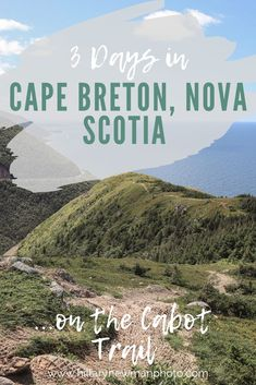 A guide for a 3 day weekend in Cape Breton, Nova Scotia along the Cabot Trail. East Coast Travel, East Coast Road Trip, Cap Breton, East Coast Canada, Nova Scotia Travel, Cabot Trail, Canada Travel, Canada Trip, Usa Travel