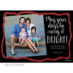 May Your Days Be Merry & Bright Red Glitter Frame Holiday Photo Card #KateOGroup