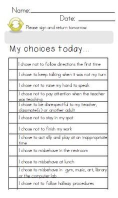 My Choices Today...note home to parents  I really like this! make the student have accountability for their actions!