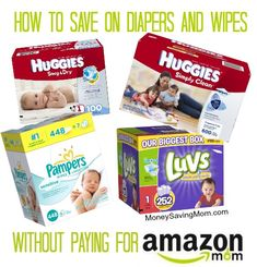 How to save on diapers and wipes WITHOUT paying for Amazon Mom.