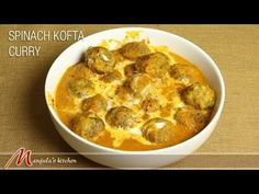 Spinach Kofta Curry - Manjula's Kitchen - Indian Vegetarian Recipes.  Bake not fry in kofta and use coconut milk instead of cream.