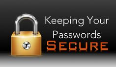 Keeping Your Passwords Secure Password Security, Coding, Personalized Items, Free Classes, Mac, Apple, Iphone, Youtube