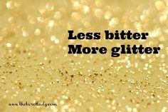 sparkle quotes   Pinned by Melanie Shaver-Durham