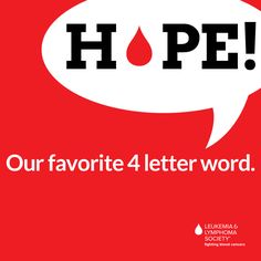 Our favorite 4 letter word is #HOPE. Pass it on! #Raise4LLS #survivor #ShareHope