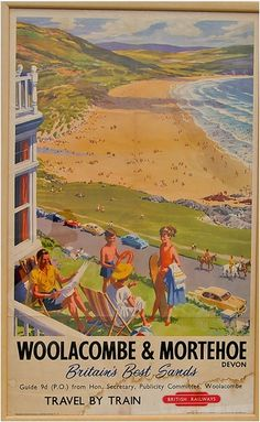 Woolacombe & Mortehoe - Britain's Best Sands, by Harry Riley. An expansive view down Woolacombe beach from the town, towards Baggy Point, on a glorious summer's day. Retro Poster, Poster Ads, Poster Prints, Fun Prints, British Travel, British Seaside, Train Posters, Railway Posters, Vintage Maps