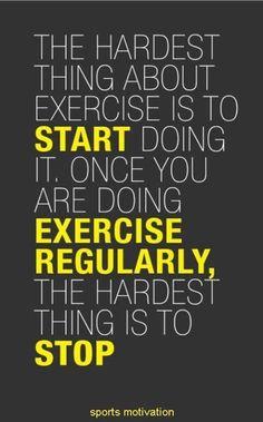 START EXERCISE REGULARLY